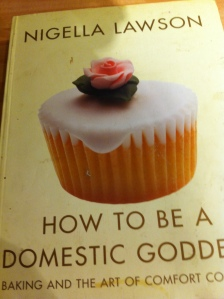 "My well spattered and messy copy of Nigella's  ""How To Be A Domestic Goddess"""